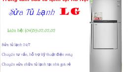 sửa tủ lạnh LG tại hà Nội