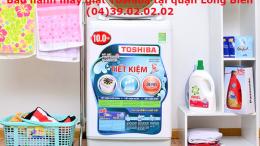 trung tâm bảo hành máy giặt toshiba quận long biên