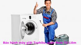 Bảo hành máy giặt toshiba quận nam từ liêm