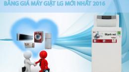 bảng giá máy giặt LG mới nhất 2016