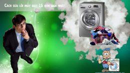 cách sửa lỗi máy giặt LG cơ bản